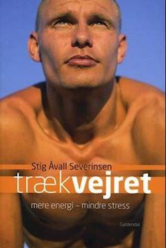 Billede af Træk Vejret - mere energi - mindre stress af Stig Åvall Severinsen